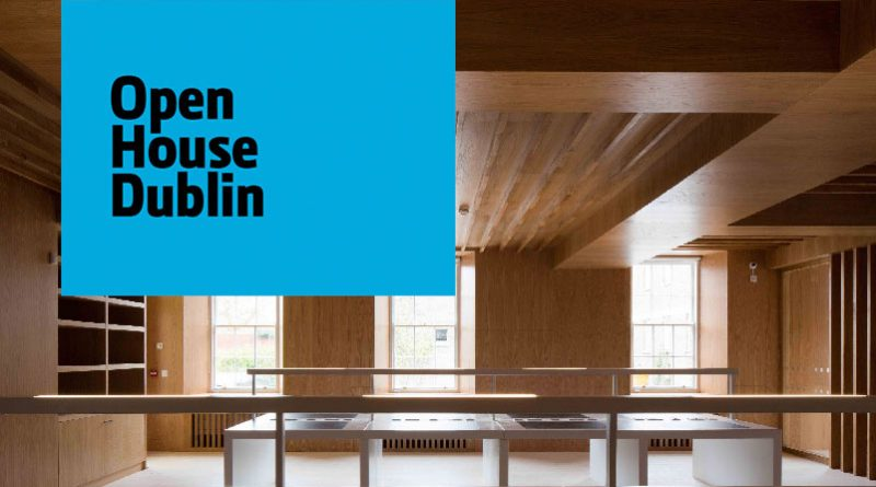 2016 marks the 11th year of OPEN HOUSE DUBLIN